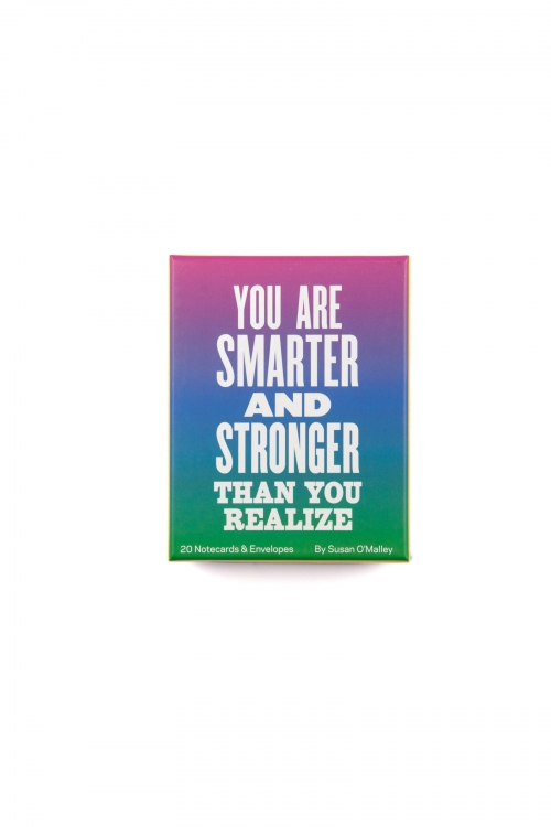 You Are Smarter and Stronger Than You Realize